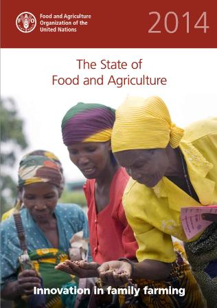 The State of  Food and Agriculture - Innovation in family farming