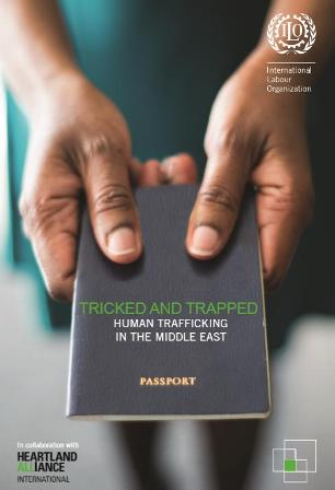 Tricked and Trapped - Human Trafficking in the Middle East